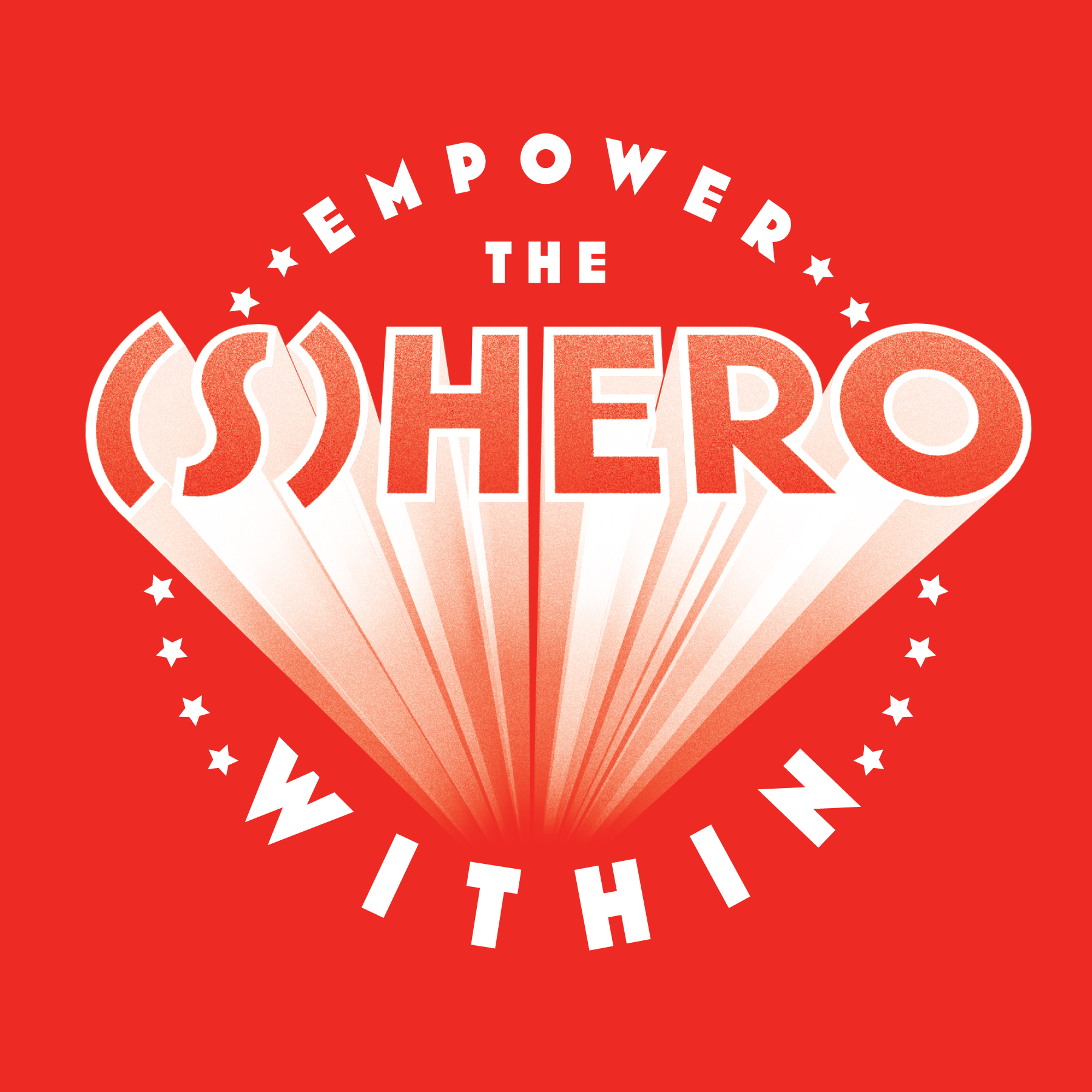 Mothers Day Graphic: Empower the Shero Within